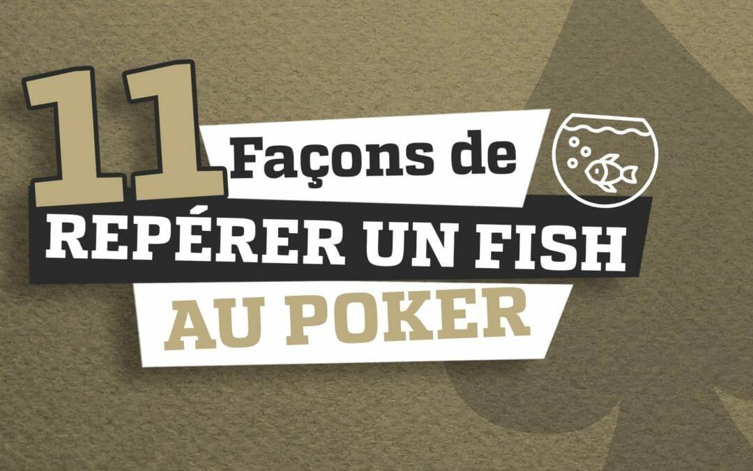 11 façons de repérer un fish au poker