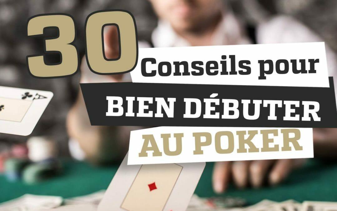 [Ebook gratuit] 30 conseils pour bien débuter au poker