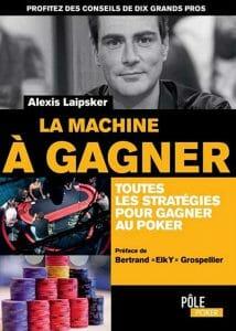alexis-laipsker-machine-gagner-poker